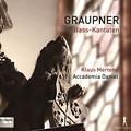 グラウプナー (1683-1760) バス独唱カンタータ3編 +シャリュモー独奏のある組曲