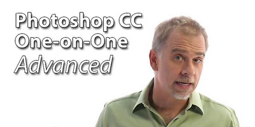 Photoshop CC一对一高级训练视频教程(Photoshop CC One-on-One Advanced)中文字幕