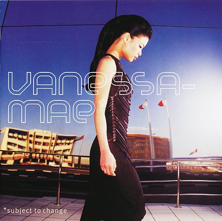 Vanessa-Mae Subject to Change